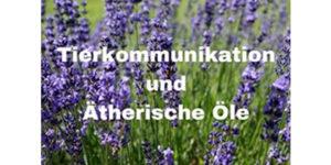 Übungstag Tierkommunikation und ätherische Öle @ Praxis Seelenmission
